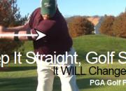Keep it straight, golf swing aid