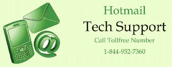 Dial hotmail customer service number 1 844 952 7360 to fix issues